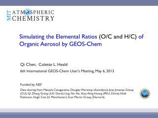 Simulating the Elemental  Ratios  (O/C and H/C)  of  Organic Aerosol  by GEOS- Chem