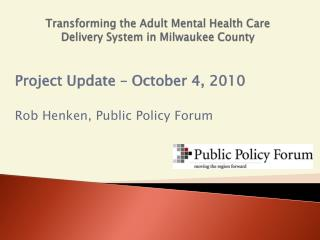 Transforming the Adult Mental Health Care Delivery System in Milwaukee County