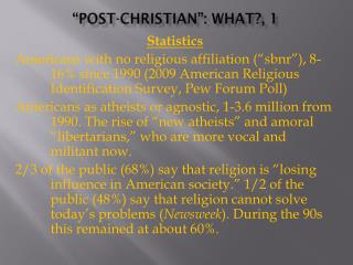 """Post-Christian"": What?, 1"