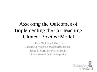 Assessing the Outcomes of Implementing the Co-Teaching Clinical Practice Model
