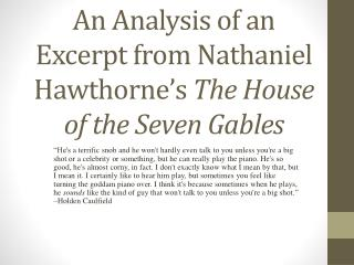 An Analysis of an Excerpt from Nathaniel Hawthorne's  The House of the Seven Gables