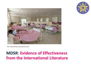 MDSR :  Evidence of Effectiveness from the International Literature