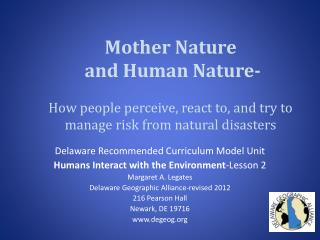 Delaware  R ecommended Curriculum Model Unit Humans Interact with the Environment -Lesson 2