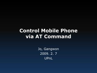 Control Mobile Phone via AT Command