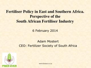 Adam Mostert  CEO: Fertilizer Society of South Africa