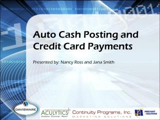 Auto Cash Posting and Credit Card Payments