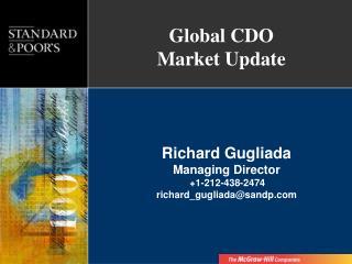 Richard Gugliada Managing Director  1-212-438-2474 richard_gugliadasandp