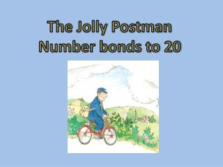 The Jolly Postman Number bonds to 20