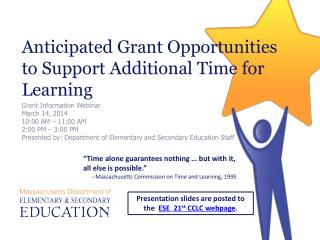 Anticipated Grant Opportunities to Support Additional Time for Learning
