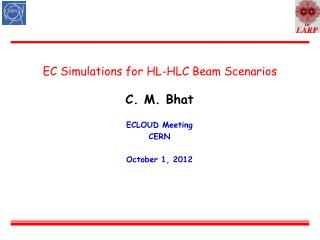 EC Simulations for HL-HLC Beam Scenarios