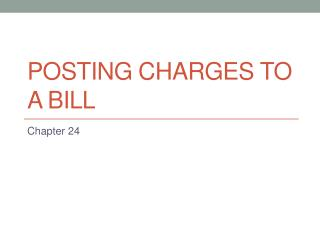 Posting charges to a bill