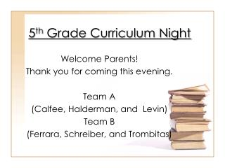 5 th  Grade Curriculum Night