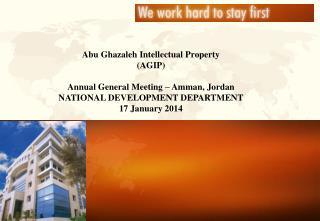 Abu Ghazaleh Intellectual Property (AGIP) Annual General Meeting – Amman, Jordan