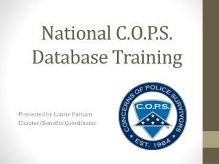 National C.O.P.S. Database Training