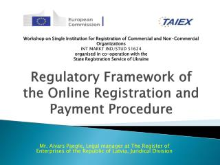 Regulatory Framework of the Online Registration and Payment  Procedure