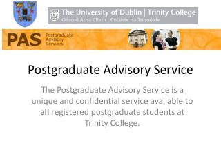 Postgraduate Advisory Service