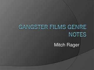 Gangster Films Genre Notes