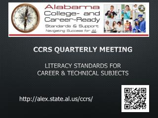 CCRS Quarterly Meeting Literacy standards for  Career & technical subjects
