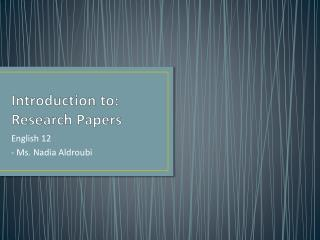 Introduction to: Research Papers
