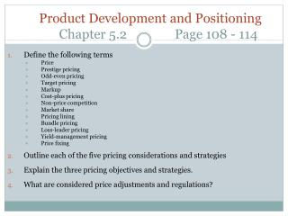 Product Development and Positioning Chapter  5.2                Page  108  -  114