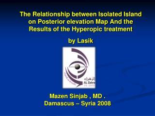 Mazen Sinjab  , MD . Damascus – Syria 2008