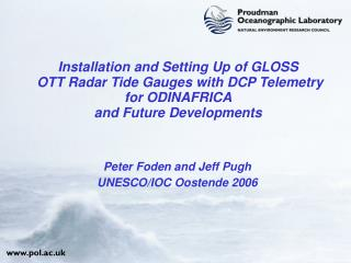 Installation and Setting Up of GLOSS   OTT Radar Tide Gauges with DCP Telemetry for ODINAFRICA and Future Developments