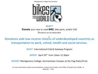 WHAT?  Donate  your new or used  BIKE ,  bike parts, and/or $10  D onations are tax deductable
