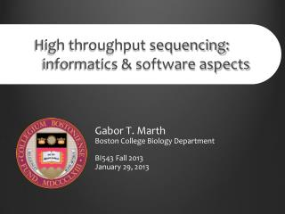 High throughput sequencing : 	informatics & software aspects