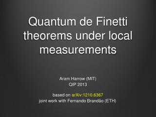 Quantum de Finetti theorems under local measurements