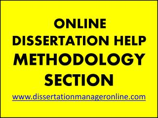 ONLINE DISSERTATION  HELP METHODOLOGY  SECTION dissertationmanageronline