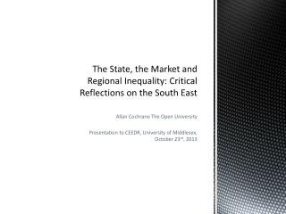 The State, the Market and Regional Inequality: Critical Reflections on the South East