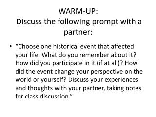 WARM-UP:   Discuss the following prompt with a partner: