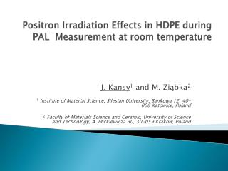 Positron Irradiation Effects in HDPE during PAL  Measurement  at room temperature