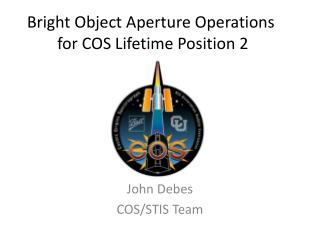 Bright Object Aperture Operations  for  COS Lifetime  Position 2