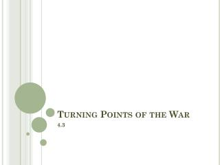 Turning Points of the War
