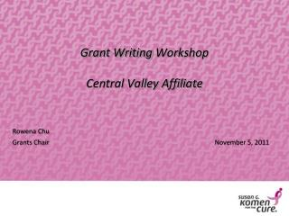 Grant Writing  Workshop Central Valley Affiliate