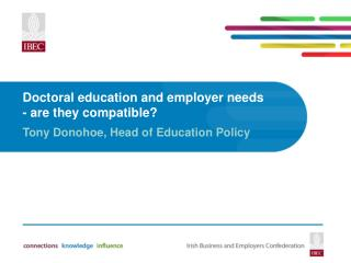 Doctoral education and employer needs - are they compatible?