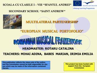 SCOALA CU CLASELE I   VIII  SFANTUL ANDREI   SECONDARY SCHOOL  SAINT ANDREW