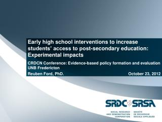CRDCN Conference: Evidence-based policy formation and evaluation UNB Fredericton
