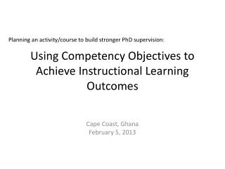 Using Competency Objectives to Achieve Instructional Learning Outcomes