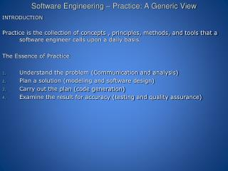 Software Engineering – Practice: A Generic View