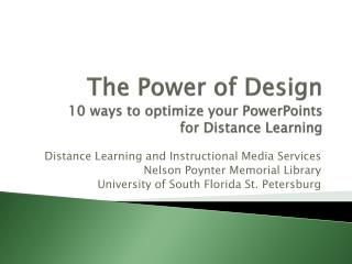 The Power of Design 10 ways to optimize your PowerPoints  for Distance Learning