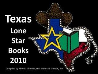 Texas  Lone Star Books 2010