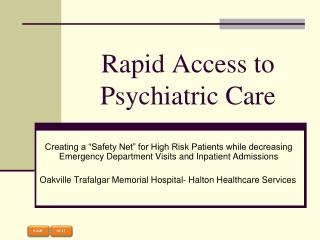 Rapid Access to Psychiatric Care