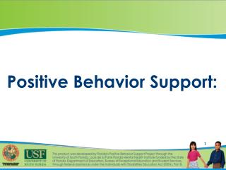 Positive Behavior Support: