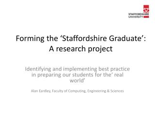 Forming the 'Staffordshire Graduate': A research project