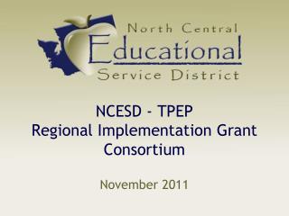 NCESD - TPEP Regional Implementation Grant Consortium