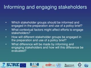 Informing and engaging stakeholders