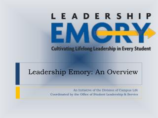 Leadership Emory: An Overview