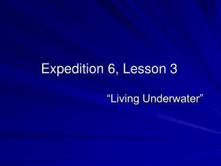 """Living Underwater"""